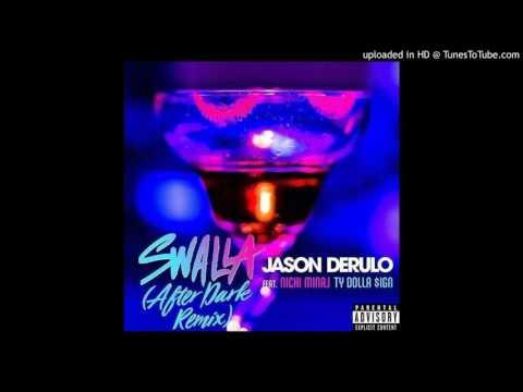 Jason Derulo - Swalla (After Dark Remix) Feat. Nicki Minaj & Ty Dolla $ign