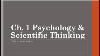 Ch 1 Psychology and Scientific Thinking