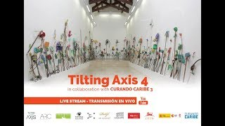 Tilting Axis 4 in Collaboration with Curando Caribe 3 / Part 2