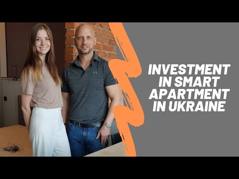 Real Estate Investment In Smart Apartment In Kyiv, Ukraine. Experience Of Foreign Investor