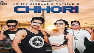 Chhori    (Full HD )   Money Bindaas & Rapstar X    New Punjabi Songs 2019   Latest Punjabi Songs