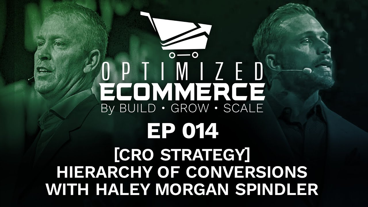 Episode 014 - The Hierarchy of Conversions with Haley Morgan Spindler