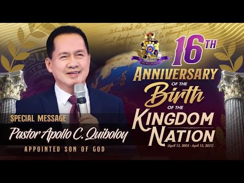 The Appointed Son's Special Message for the 16th Anniversary of the Birth of the Kingdom Nation