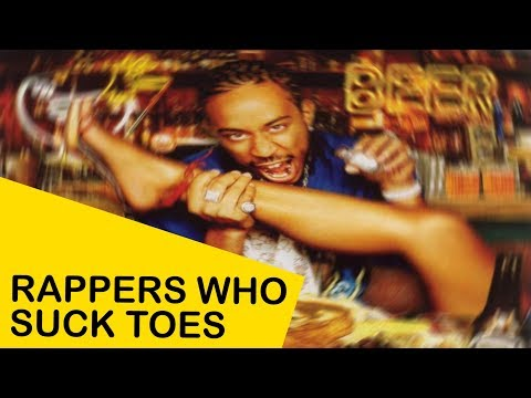 Rappers Who Suck Toes