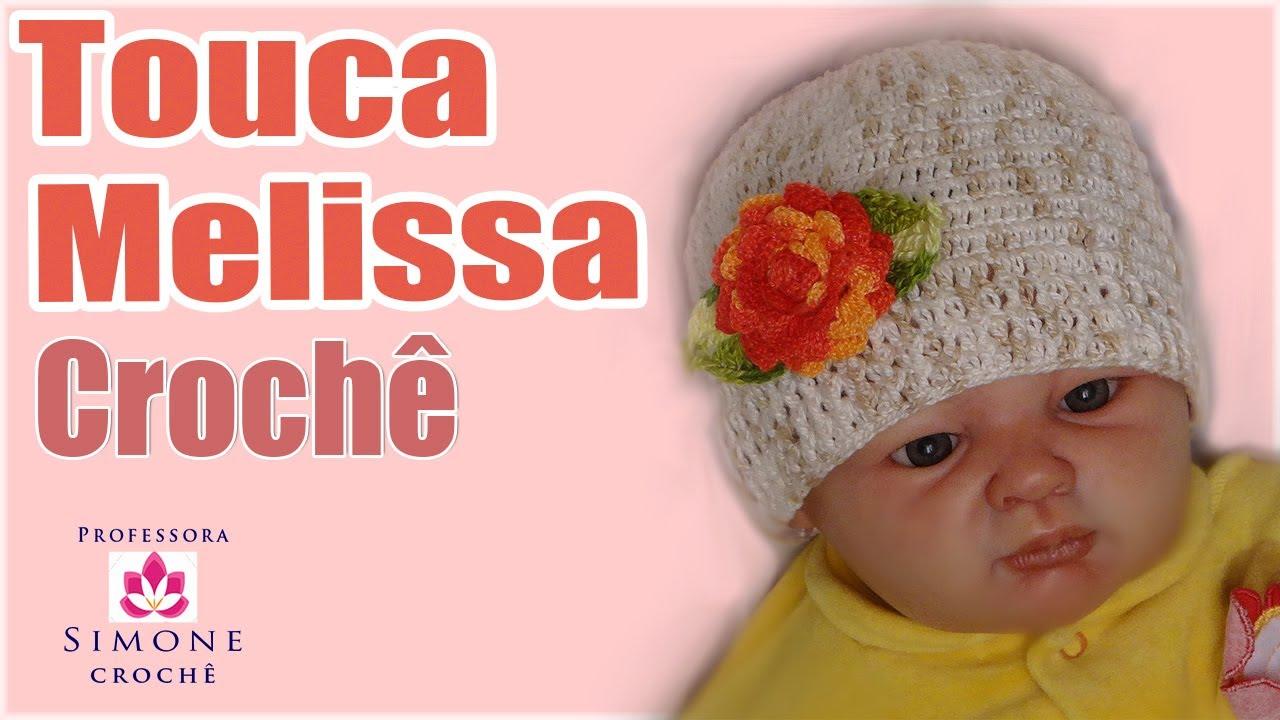 Passo a passo Touca Melissa em crochê - Professora Simone - YouTube 444ffa9a598