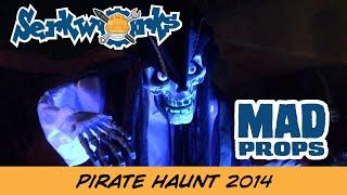 Mad Props: Pirate Haunt Halloween 2014