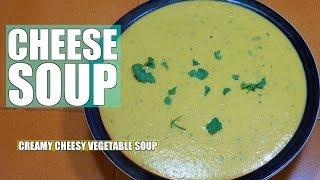 Cheese Soup - Creamy Veg & Cheese Soup - Soup Recipes - Cream of Vegetable Soup