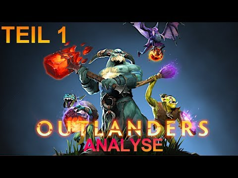 THE OUTLANDERS UPDATE! Dota 7.23 Patch Analyse TEIL 1