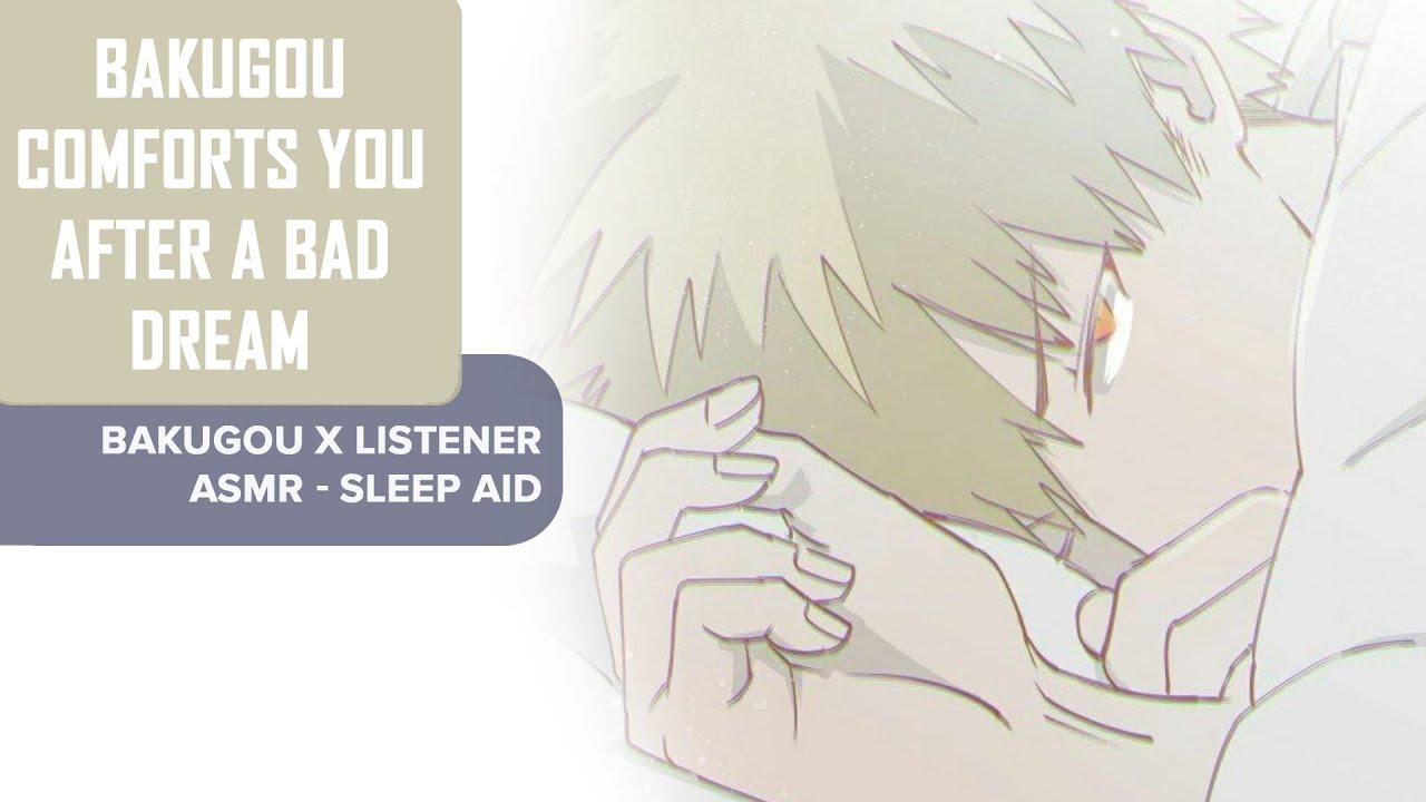Download Bakugou Comforts You After A Bad Dream ASMR   Bakugou x Listener (Sleep Aid, Breathing, Comfort)