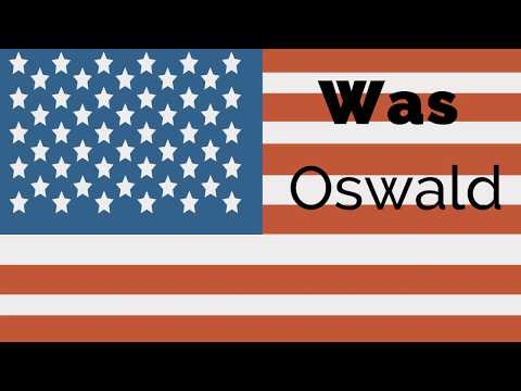 Was Oswald Guilty?