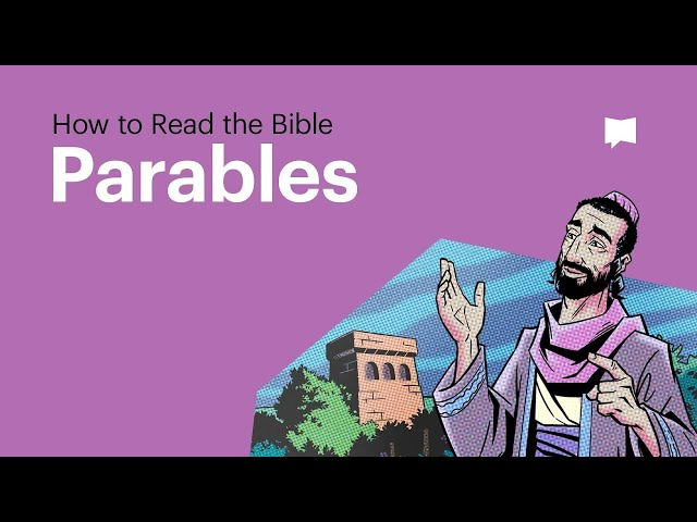 How to Read the Bible: The Parables of Jesus