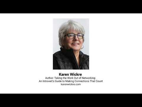 NFM   Karen Wickre: Taking the Work Out of Networking