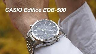Обзор Casio Edifice EQB-500(Первые умные часы Касио с солнечной батареей. И первый хронограф с функцией синхронизации со смартфоном...., 2014-10-16T08:37:24.000Z)