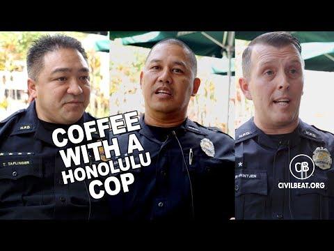 Coffee With A Honolulu Cop