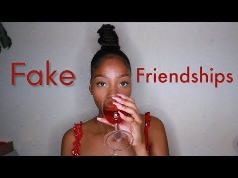 FAKE FRIENDSHIPS | LETS AVE A CHAT