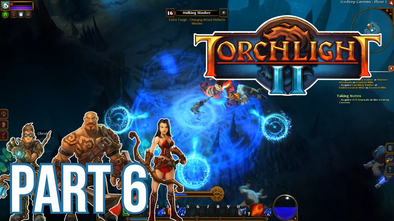 Torchlight 2 Gameplay Walkthrough Part 6 No Commentary ...