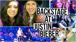 I WENT BACKSTAGE AT A JUSTIN BIEBER CONCERT