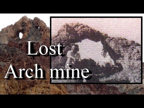 THE LOST ARCH MINE !!!! Gold and Gemstones . ask Jeff Williams