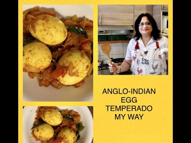 ANGLO-INDIAN EGG TEMPERADO MY WAY/ SIMPLE BOILED EGG FRY/ HOW TO COOK TEMPERADO EGGS /TEMPERED EGGS