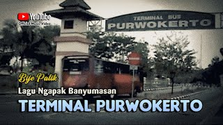 Video Bije Patik ~ TERMINAL PURWOKERTO # Versi Dangdut Ngapak Terbaru download MP3, 3GP, MP4, WEBM, AVI, FLV Agustus 2018