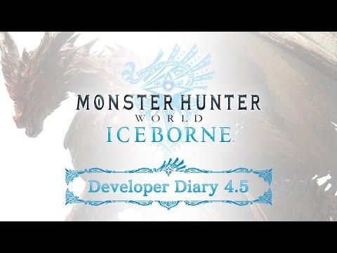 Monster Hunter World: Iceborne - Developer Diary 4.5