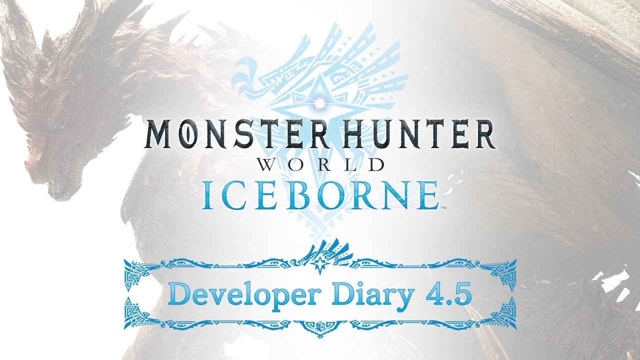 Monster Hunter World: Iceborne - Developer Diary 4.5 thumbnail