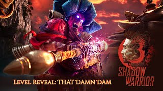 Shadow Warrior 3 - Sneak Peek 'That Damn Dam' Mission
