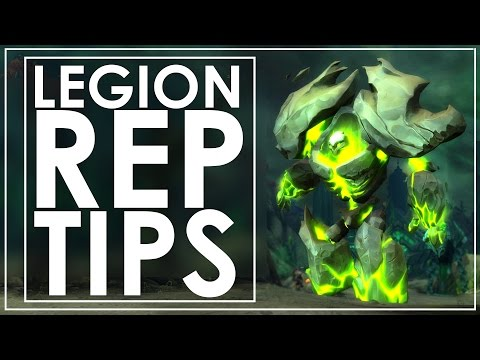 Grinding WoW Legion Reputations - How I Do It Efficiently