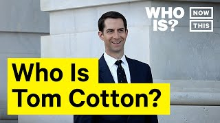 Who Is Tom Cotton? | NowThis
