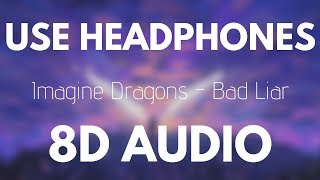 Imagine dragons - bad liar (8d audio ...