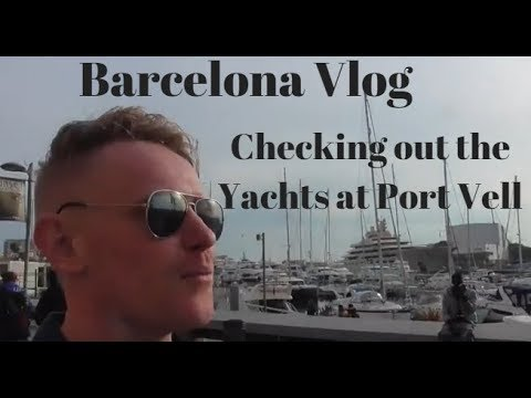 Checking out the Yachts at Port Vell (Barcelona Beach)
