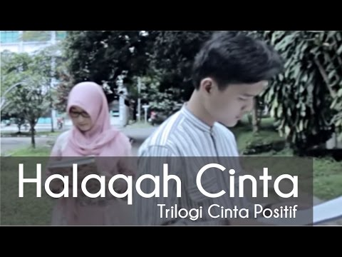 [Cinta Positif Part 1] Halaqah Cinta - Kang Abay