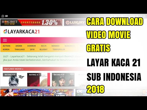 Tricks Download Video Layar Kaca 21 (lk21) From Computer / Pc And Hp Android March 2018