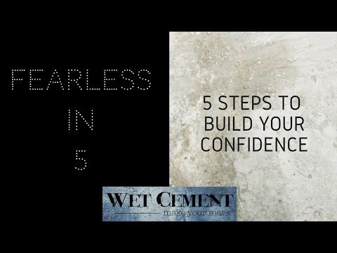 How to Build Your Confidence: Fearless in 5
