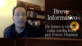 Breve Informativo - Noticias Forex del 6 de Diciembre del 2017
