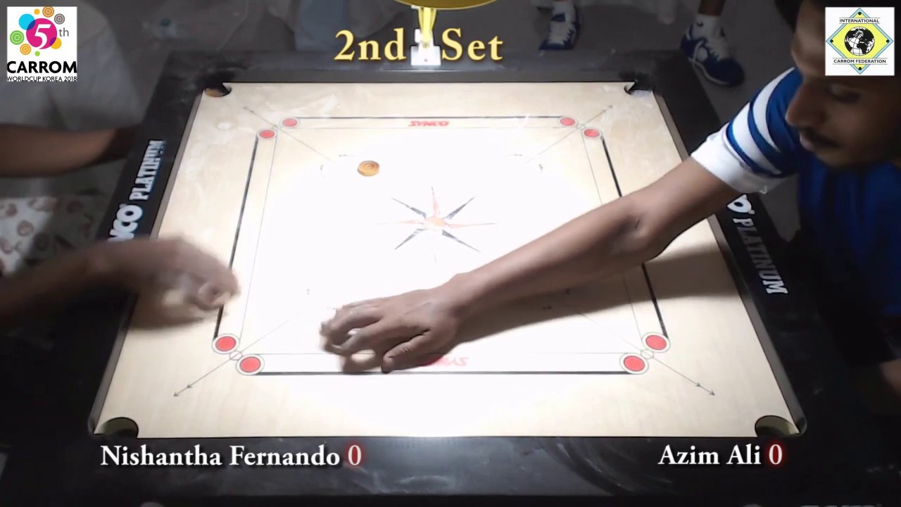 Carrom World Cup Korea 2018 Pre Quarter Final 2nd Set Nishantha Fernando vs Azim Ali