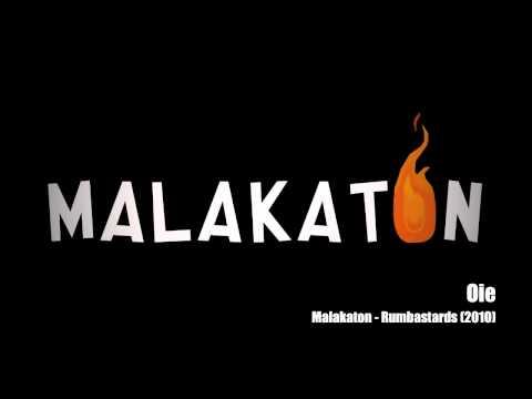 Malakaton - Oie - Rumbastards - 2010