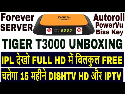 Tiger T3000 Extra 4K Ultra HD Unboxing,4K set top box,Forever server