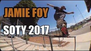 JAMIE FOY Skater Of The Year 2017 || SOTY 2017 || Best Of Jamie Foy 2017