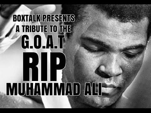 Muhammad Ali Tribute.....The G.O.A.T