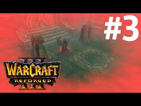 ГРОБНИЦА САРГЕРАСА! - КАМПАНИЯ СТРАЖЕЙ! - ПРОХОЖДЕНИЕ Warcraft III: Reforged #3