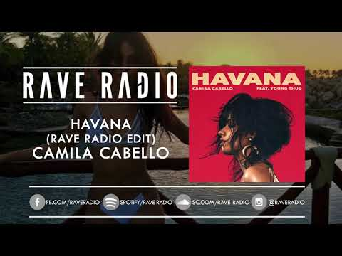 Havana (Rave Radio Edit) - Camila Cabello *FREE DOWNLOAD*