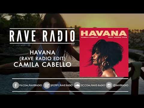Havana (Rave Radio Edit) - Camila Cabello *FREE DOWNLOAD*