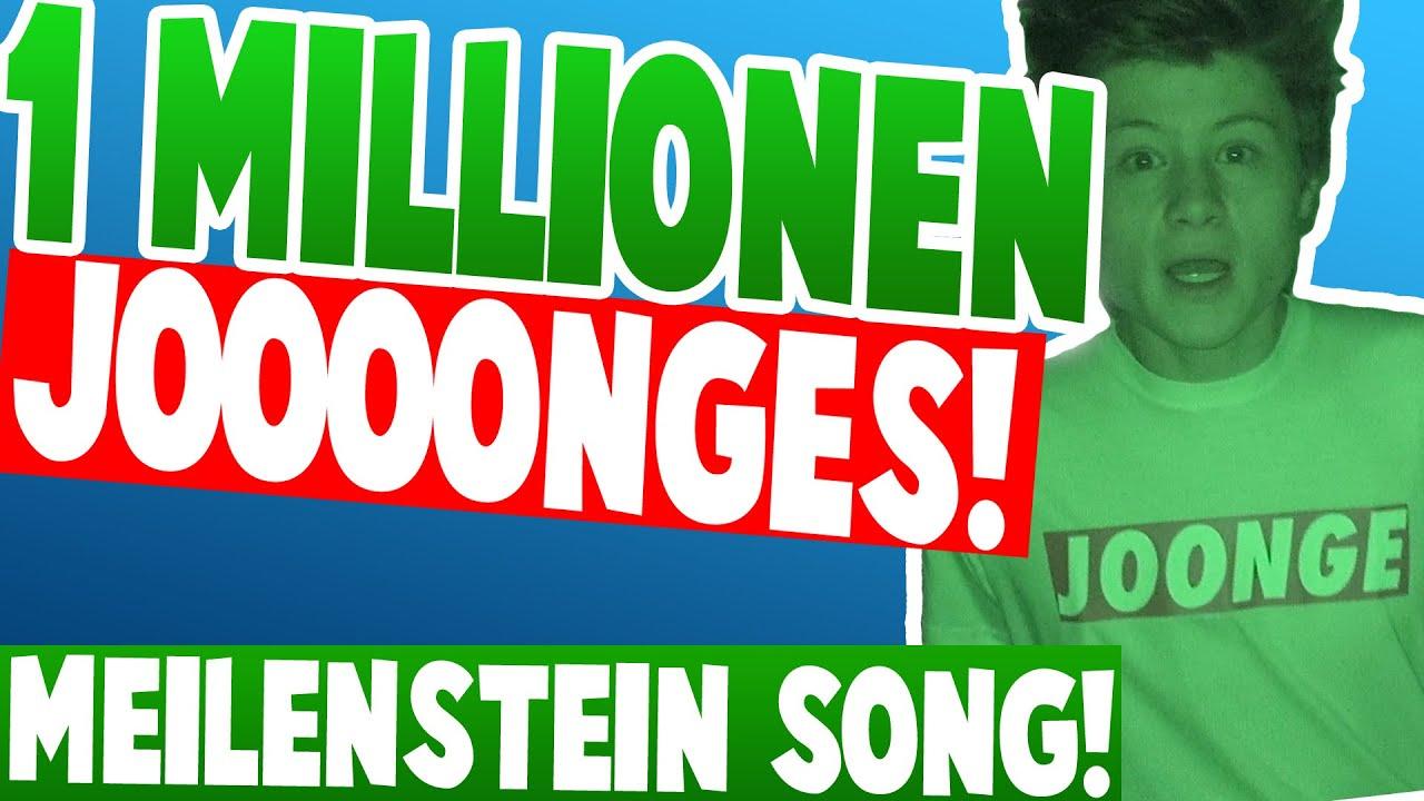 Dner joonge  1 MILLIONEN JOONGES! [Song] Dner hat 1.000.000 Abonnenten geknackt ...