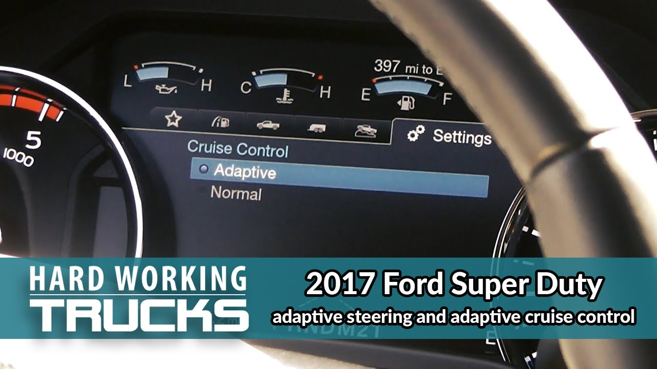 2016 Ford Super Duty >> 2017 Ford Super Duty adaptive steering and adaptive cruise ...