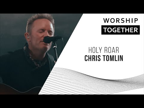 Chris Tomlin  // Holy Roar // New Song Cafe