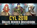 Everything Brave Heroes & CYL 2 Discussion with Friends! | CYL 2018 【Fire Emblem Heroes】