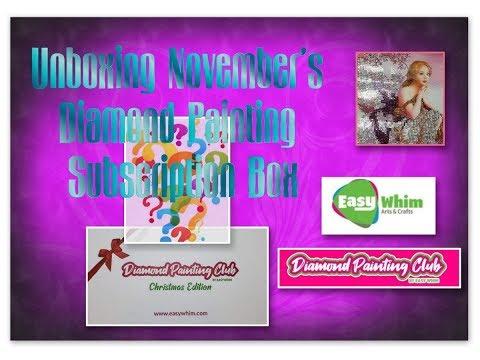 Unboxing My Easy Whim November Diamond Painting Club Box