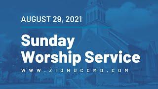 Sunday Worship Live Stream - August 29, 2021