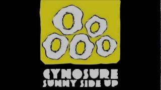 Sunny Side Up - Cynosure (LYRICS)